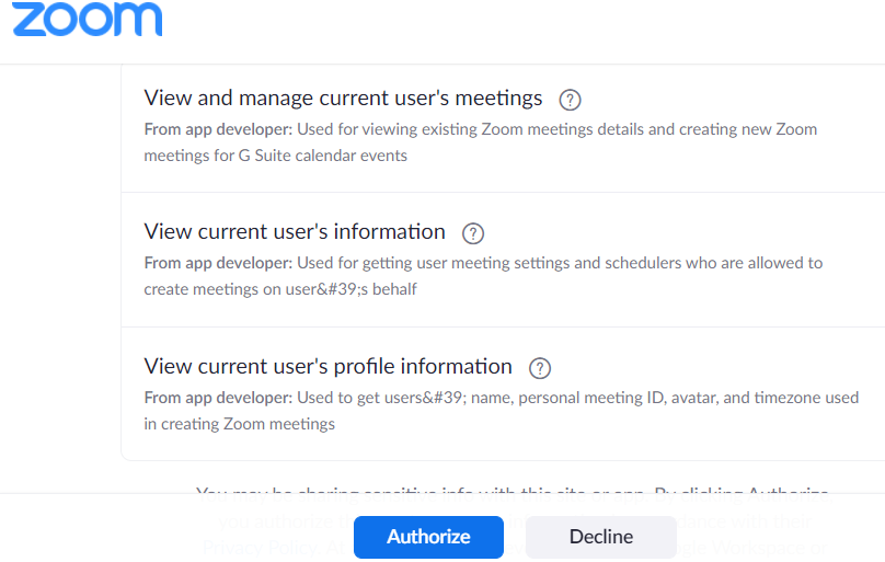 Zoom screen showing that clicking the Authorize button at the button of the screen will allow Zoom to do the following: 1. View an manage the current user's meetings for GSuite calendar events 2. View the current user's information 3. View the current user's profile information