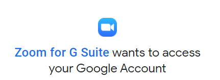"""Zoom icon with notice that """"Zoom for G Suite wants to access yoru Google Account"""""""
