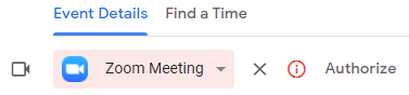 """Event Details: Zoom Meeting calendar entry with the word """"Authorize"""" and a small red """"i"""" indicating authorization is needed."""